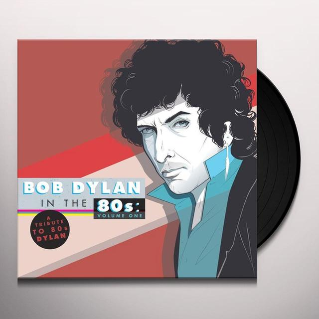 TRIBUTE TO BOB DYLAN IN THE 80S: VOL 1 / VARIOUS Vinyl Record