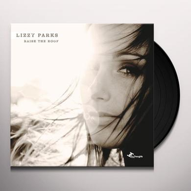 Lizzy Parks RAISE THE ROOF Vinyl Record