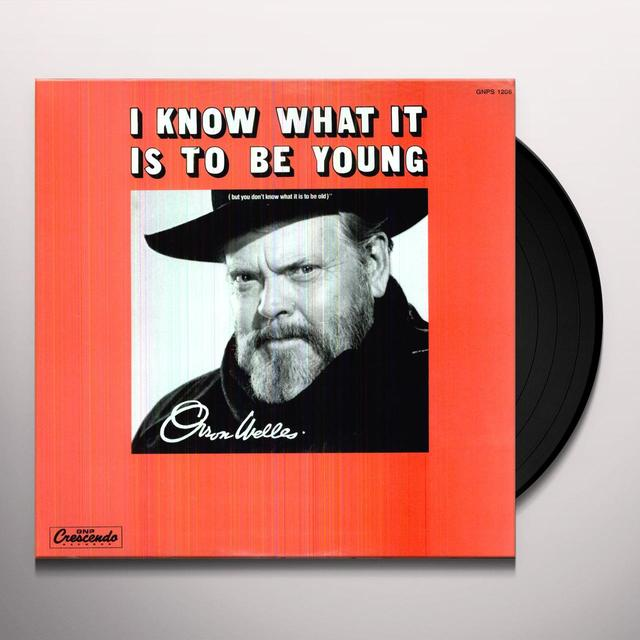 Orson Welles KNOW WHAT IT IS TO BE Vinyl Record