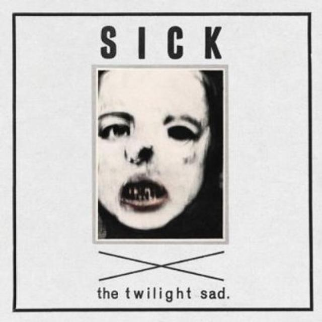 The Twilight Sad SICK (Vinyl)