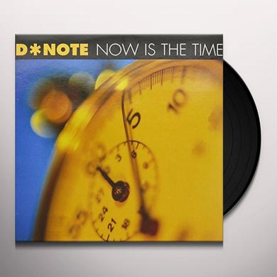 Note D NOW IS THE TIME Vinyl Record
