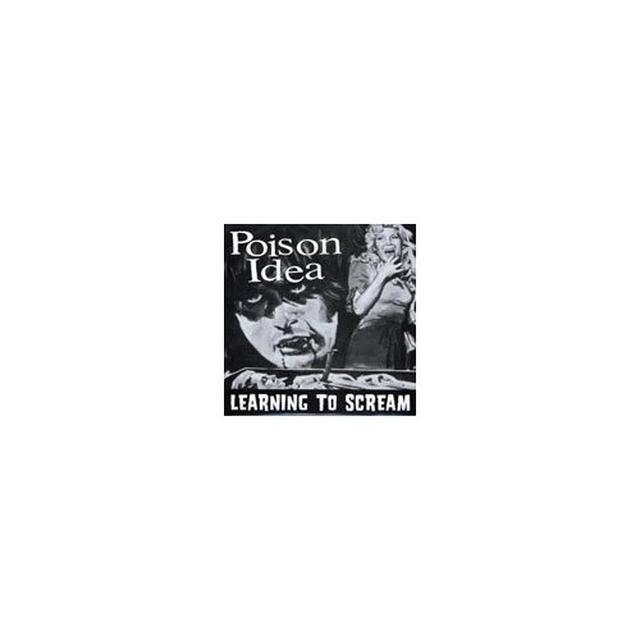 Poison Idea LEARNING TO SCREAM Vinyl Record