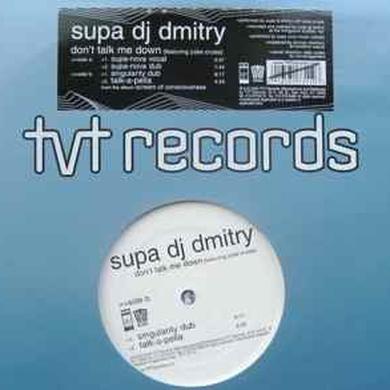 Supa Dj Dmitry DON'T TALK ME DOWN Vinyl Record