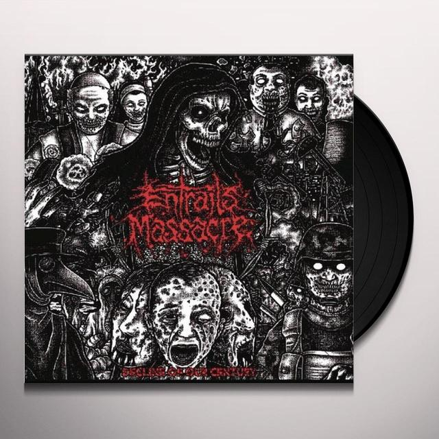 Entrails Massacre DECLINE OF OUR CENTURY Vinyl Record