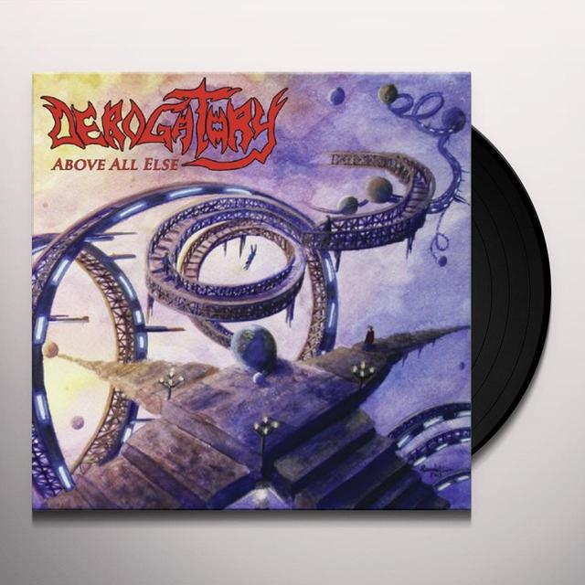 Derogatory ABOVE ALL ELSE (GER) Vinyl Record