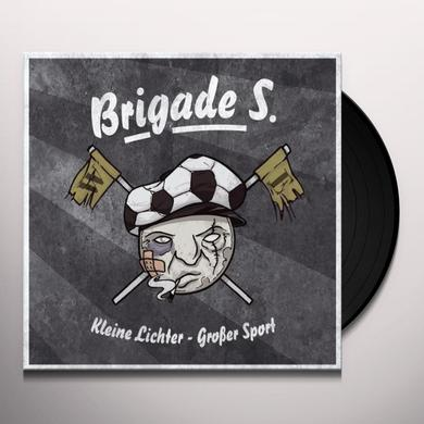 Brigade S. KLEINE LICHTER-GROSSER SPORT (GER) Vinyl Record
