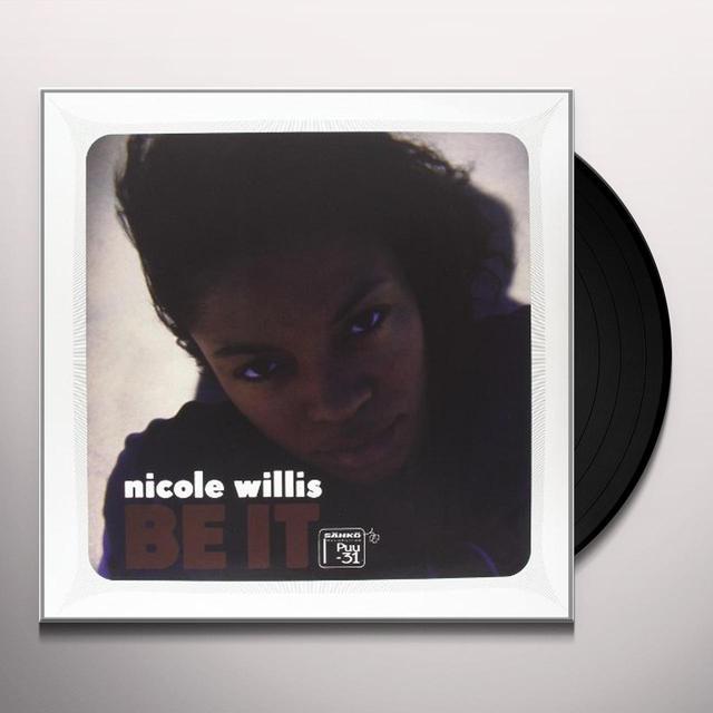 Nicole Willis BE IT Vinyl Record - UK Import