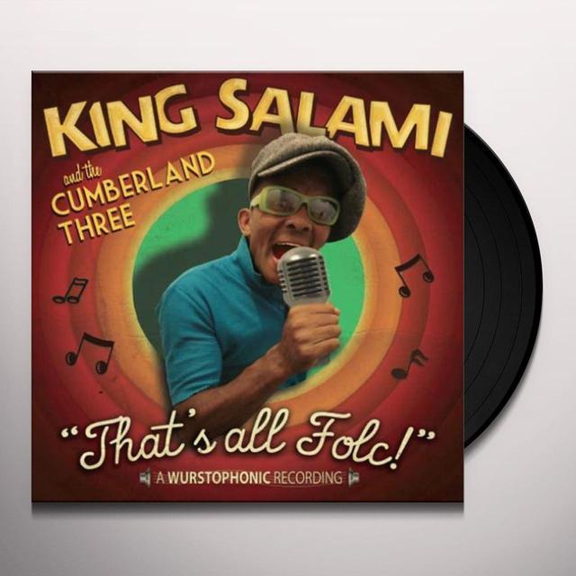 King Salami & The Cumberland 3 THAT'S ALL FOLC! Vinyl Record - UK Import