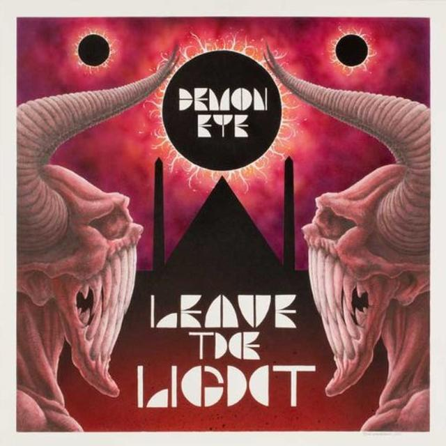 Demon Eye LEAVE THE LIGHT Vinyl Record - UK Import
