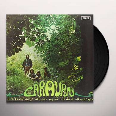 Caravan IF I'D DO IT ALL AGAIN I'D DO IT ALL OVER YOU Vinyl Record