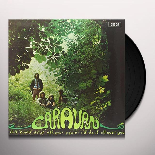 Caravan IF I'D DO IT ALL AGAIN I'D DO IT ALL OVER YOU Vinyl Record - UK Import
