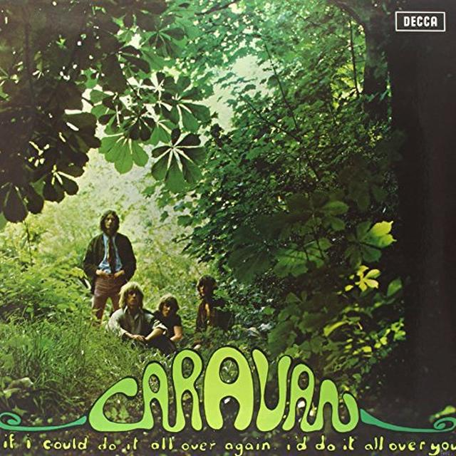 Caravan IF I'D DO IT ALL AGAIN I'D DO IT ALL OVER YOU Vinyl Record - UK Import