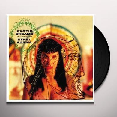 EXOTIC DREAMS: ENTICING VOICE OF ETHEL AZAMA Vinyl Record