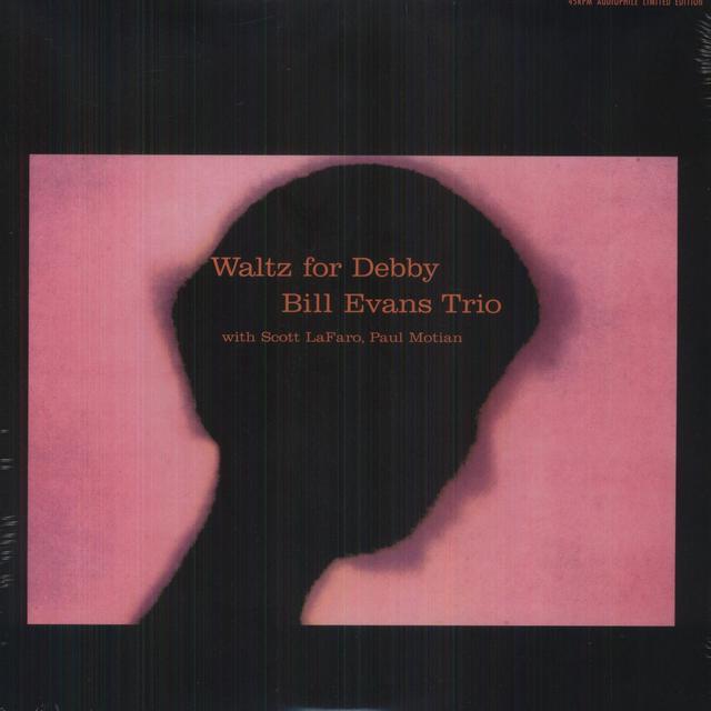 Bill Evans WALTZ FOR DEBBY (Vinyl)