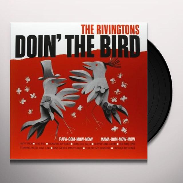 Rivingtons DOIN THE BIRD Vinyl Record
