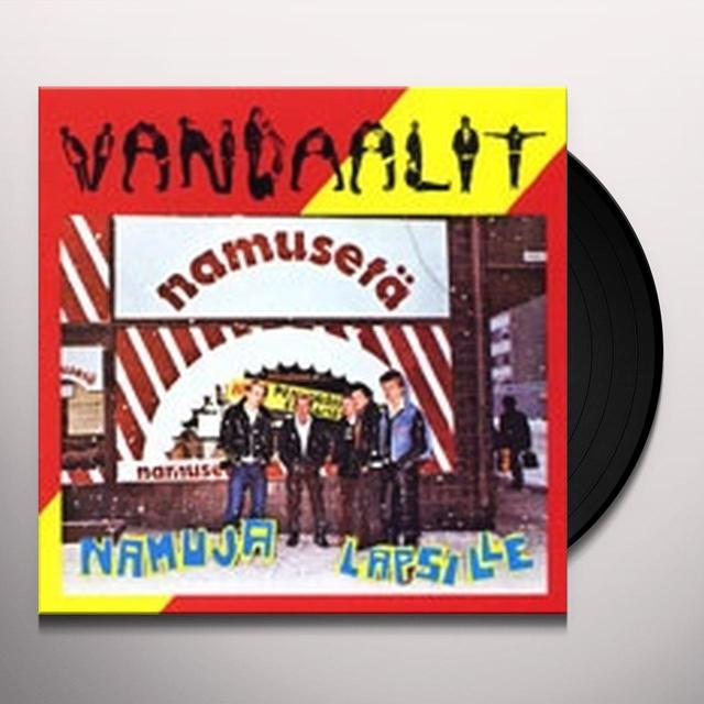 Vandaalit NAMUJA LAPSILLE Vinyl Record