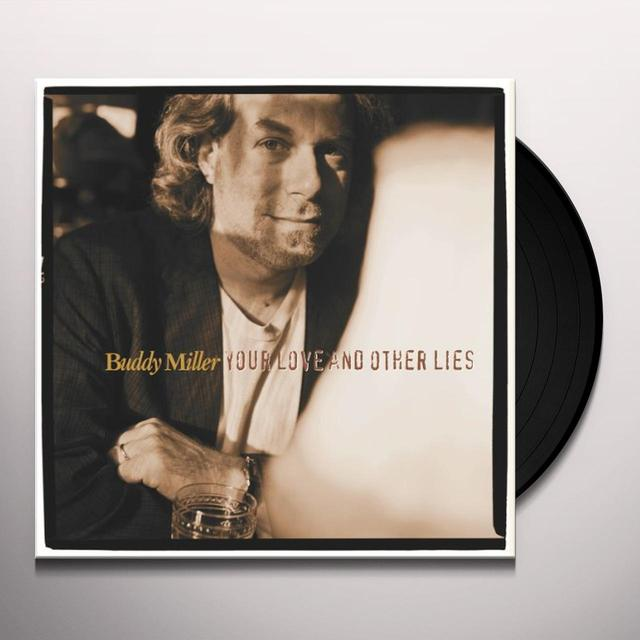 Buddy Miller YOUR LOVE & OTHER LIES Vinyl Record