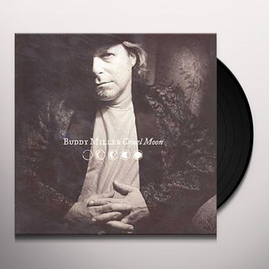 Buddy Miller CRUEL MOON Vinyl Record