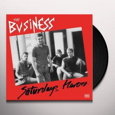 The Business SATURDAY'S HEROES Vinyl Record