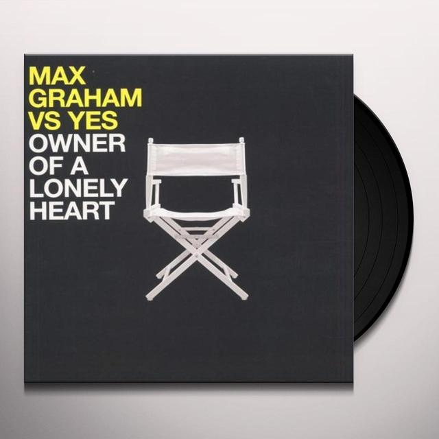 Graham Max Vs Yes OWNER OF A LONELY HEART (GER) Vinyl Record