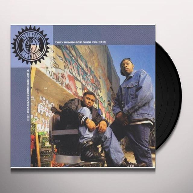 Pete Rock & C.L. Smooth THEY REMINISCE OVER YOU (GER) Vinyl Record