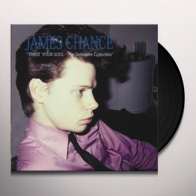 James Chance TWIST YOUR SOUL-THE DEFINITIVE COLLECTION Vinyl Record