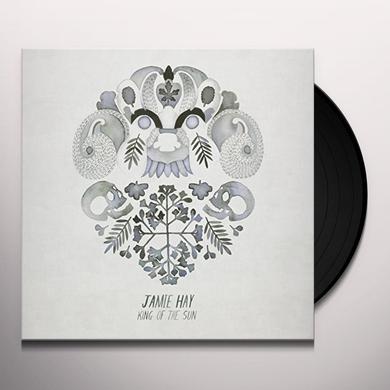 Jamie Hay KING OF THE SUN Vinyl Record