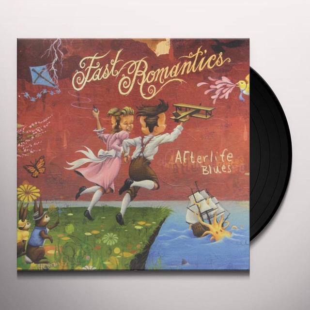 Fast Romantics AFTERLIFE BLUES Vinyl Record - Canada Import
