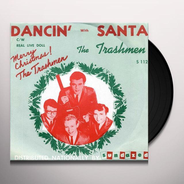 The Trashmen DANCIN WITH SANTA Vinyl Record