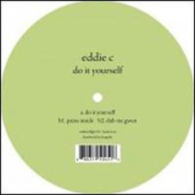 Eddie C DO IT YOURSELF Vinyl Record