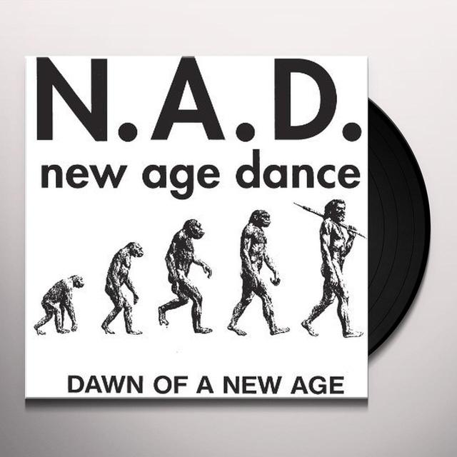 N.A.D. DAWN OF A NEW AGE Vinyl Record