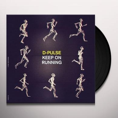 D-Pulse KEEP ON RUNNING Vinyl Record