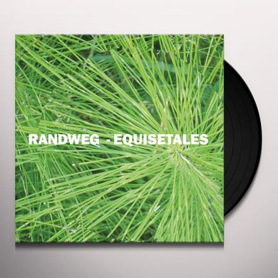 Randweg EQUISETALES Vinyl Record
