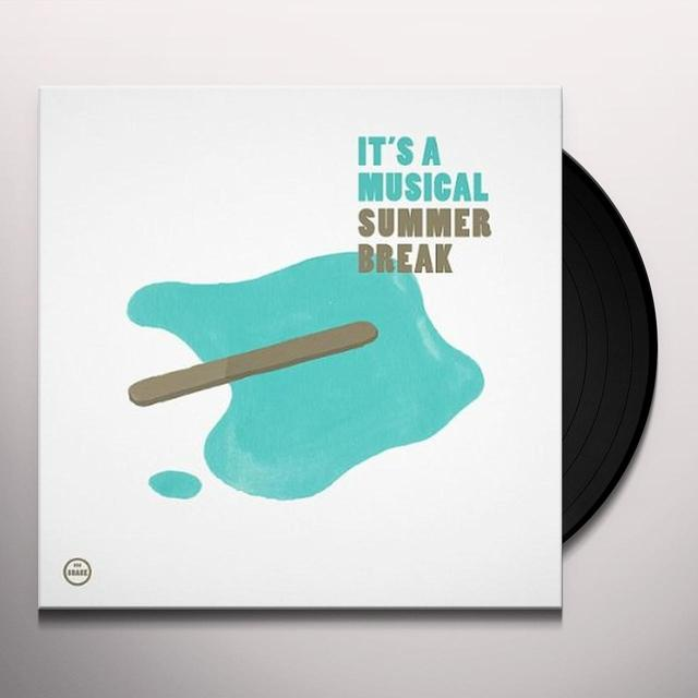 It'S A Musical SUMMER BREAK Vinyl Record