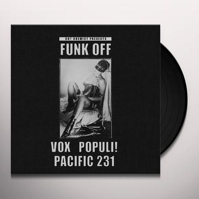 CUT CHEMIST PRESENTS FUNK OFF: VOX POPULI/PACIFIC Vinyl Record