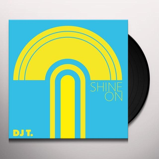 Dj T SHINE ON Vinyl Record
