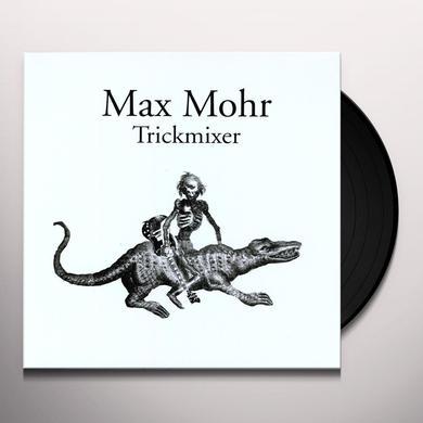 Max Mohr TRICKMIXER Vinyl Record