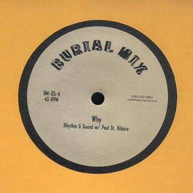 Rhythm & Sound & Paul St Hilaire WHY Vinyl Record