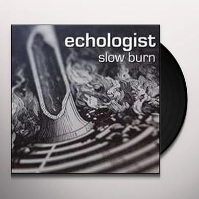Echologist SLOW BURN Vinyl Record