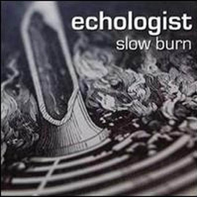 Echologist SLOW BURN Vinyl Record
