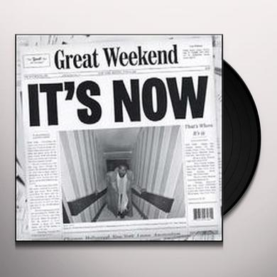 Great Weekend ITS NOW/THATS WHERE ITS Vinyl Record