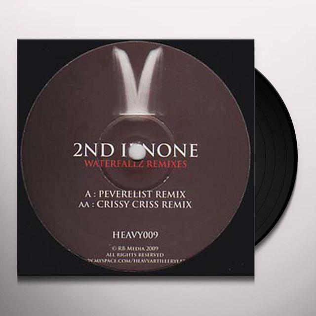 2Nd Ii None WATERFALLZ REMIXES Vinyl Record