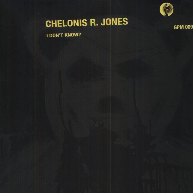 Chelonis R Jones I DONT KNOW Vinyl Record