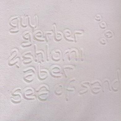 Guy Gerber & Shlomi Aber SEA OF SAND Vinyl Record