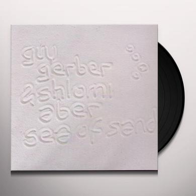 Guy Gerber & Shlomi Aber SEA OF SAND Vinyl Record