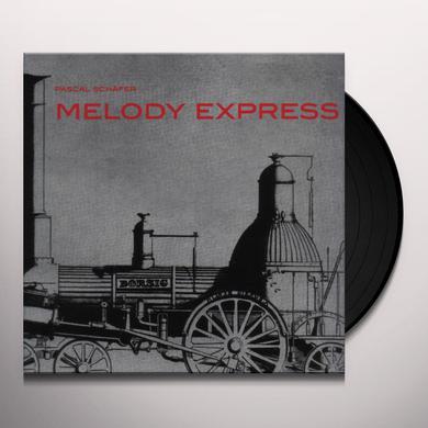 Pascal Schafer MELODY EXPRESS Vinyl Record
