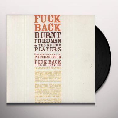 Burnt Friedman & The Nu Dub Players FUCK BACK Vinyl Record