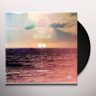 Zodiac Free Arts Club FLOATING WORLD Vinyl Record