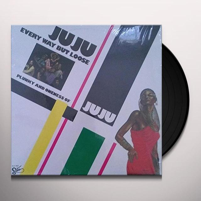 Oneness Of Juju EVERY WAY BUT LOOSE Vinyl Record