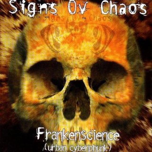 Signs Of Chaos FRANKENSCIENCE Vinyl Record